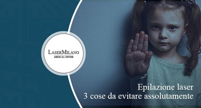 epilazione laser tre cose da evitare assolutamente controindicazioni pre-trattamento