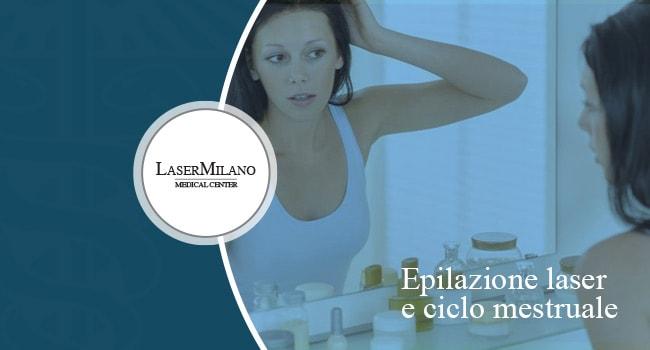 epilazione laser ciclo mestruale