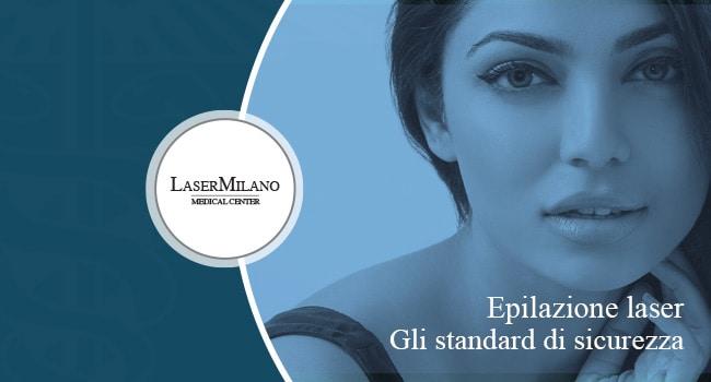 epilazione laser standard per la sicurezza