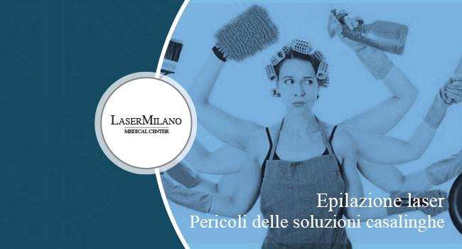 i pericoli delle soluzioni casalinghe nell'epilazione laser