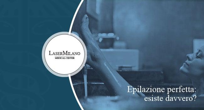 l'epilazione laser trattamento perfetto
