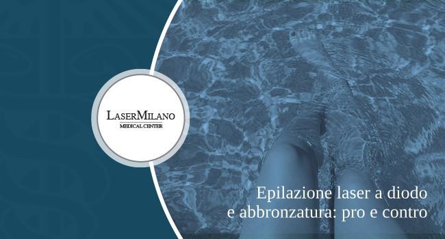 epilazione laser a diodo e abbronzatura: pro e contro