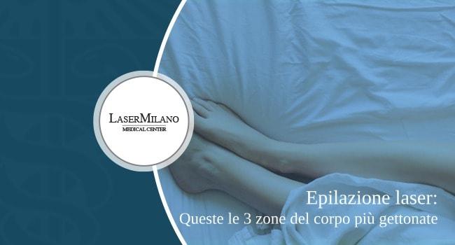 epilazione laser: ecco le zone del corpo più gettonate per la depilazione definitiva