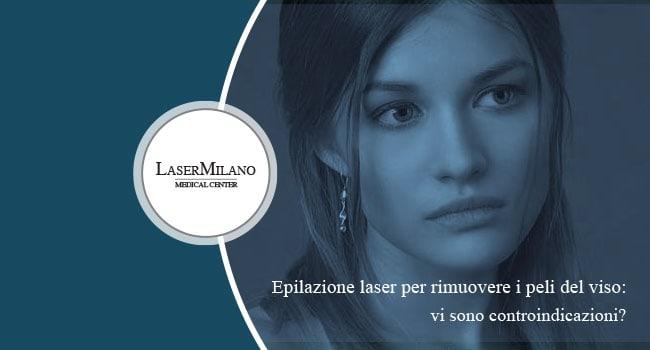 Epilazione laser viso controindicazioni
