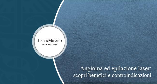 angioma post trattamento laser capillari viso