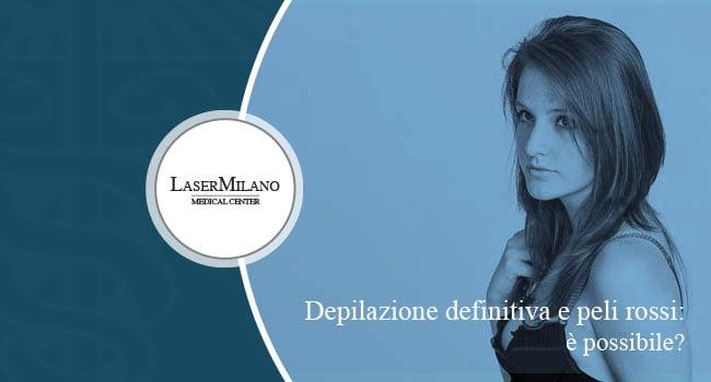depilazione definitiva e peli rossi: depilazione laser controindicazioni gravidanza